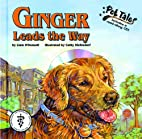 Ginger Leads the Way (Pet Tales) by Liam…