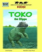 Toko the Hippo - An African Wildlife…