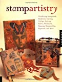 Freeman-Zachery, Rice: Stamp Artistry: Combining Stamps With Beadwork, Carving, Collage, Etching, Fabric, Metalwork, Painting, Polymer Clay, Repousse, and More