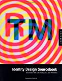 Andres, Clay: Identity Design Sourcebook: Successful Ids Deconstructed and Revealed