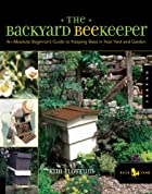The Backyard Beekeeper: An Absolute…
