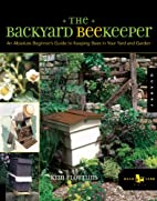 The Backyard Beekeeper: An Absolute…