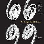 401 Design Meditations: Wisdom, Insights,…