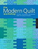 Kerr, Bill: The Modern Quilt Workshop: Patterns, Techniques, and Designs from the FunQuilts Studio