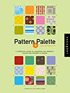 Pattern + Palette Sourcebook by Anvil…