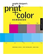 Graphic Designer's Print and Color Handbook:…