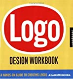 Adams, Sean: Logo Design Workbook: A Hands-on Guide to Creating Logos