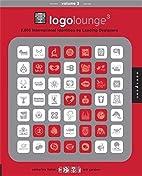LogoLounge 3: 2,000 International Identities…