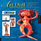 Art Doll Adventures: Exploring Projects and…