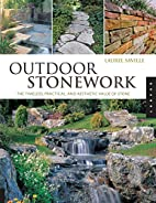 Outdoor Stonework: The Timeless, Practical,…