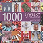 1,000 Jewelry Inspirations: Beads, Baubles,…