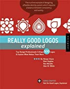 Really Good Logos Explained: Top Design…