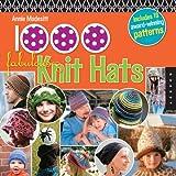 Modesitt, Annie: 1,000 Fabulous Knit Hats