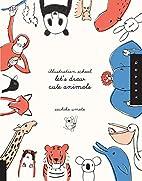 Illustration School: Let's Draw Cute…