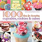 1,000 Ideas for Decorating Cupcakes, Cakes,…