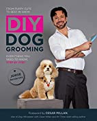 DIY Dog Grooming, From Puppy Cuts to Best in…