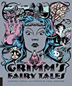 Classics Reimagined, Grimm's Fairy Tales by…