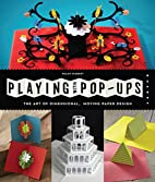 Playing with Pop-ups: The Art of…