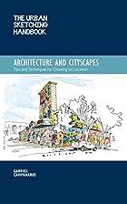 The Urban Sketching Handbook: Architecture…