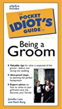 The Complete Idiot's Guide to Being a…
