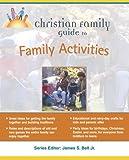 Lebon, Marilee: Christian Family Guide to Family Activites