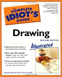 Jarrett, Lauren: The Complete Idiot's Guide to Drawing, 2E