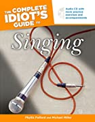 The Complete Idiot's Guide to Singing…