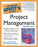 Baker, Sunny: The Complete Idiot's Guide to Project Management
