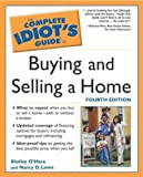 O&#39;Hara, Shelley: The Complete Idiot&#39;s Guide to Buying and Selling a Home