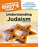 Blech, Benjamin: The Complete Idiot&#39;s Guide to Understanding Judaism