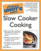 The Complete Idiot's Guide to Slow Cooker…