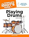 Miller, Michael: Complete Idiot's Guide To Playing Drums