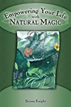 Empowering Your Life with Natural Magic by…