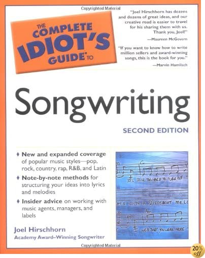 TThe Complete Idiot's Guide to Songwriting, 2nd Edition