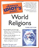 Toropov, Brandon: The Complete Idiot's Guide to World Religions, 3rd Edition