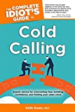 Chitwood, Roy: The Complete Idiot's Guide to Cold Calling