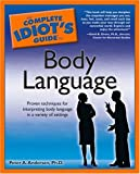 Andersen, Peter A.: The Complete Idiot's Guide to Body Language