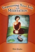 Empowering your Life with Meditation by…