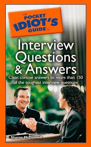 the-pocket-idiots-guide-to-interview-questions-and-answers