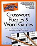 Gaffney, Matt: The Complete Idiot's Guide to Crossword Puzzles And Word Games
