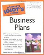 The Complete Idiot's Guide to Business Plans…