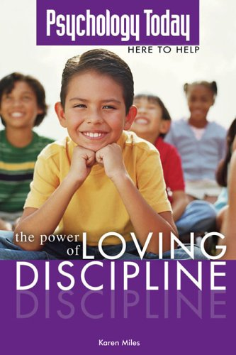 psychology-today-power-of-loving-discipline-psychology-today-here-to-help