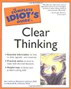 The Complete Idiot's Guide to Clear Thinking…