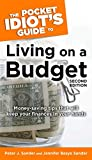 Sander, Peter J.: The Pocket Idiot's Guide to Living on A Budget, 2nd Edition