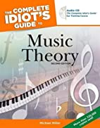 The Complete Idiot's Guide to Music Theory…