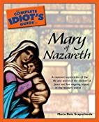 The Complete Idiot's Guide to Mary of…