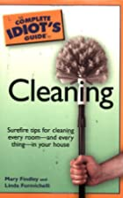 The Complete Idiot's Guide to Cleaning by…