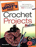 The Complete Idiot's Guide to Crochet…