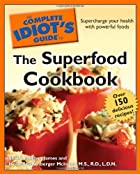 The Complete Idiot's Guide to the Superfood…