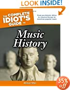 The Complete Idiot's Guide to Music History (Idiot's Guides)